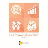 La Propiedad Industrial y su influencia en el éxito empresarial