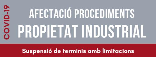 afectacio-procediments-propietat-industrial-COVID19